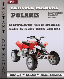 Polaris Outlaw 450 MXR 525 S 525 IRS 2009 manual