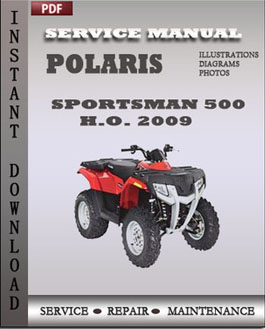 Polaris Sportsman 500 HO 500 EFI X2 500 EFI Touring 500 EFI 2009 ATV  manual