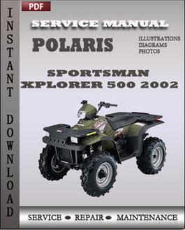 Polaris Sportsman Xplorer 500 2002 manual