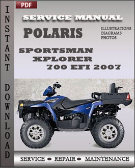 Polaris Sportsman Xplorer 700 EFI 2007 manual