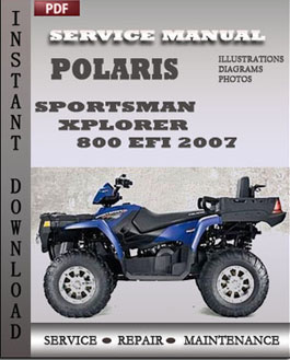 Polaris Sportsman Xplorer 800 EFI 2007 manual
