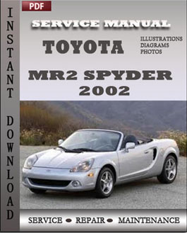 Toyota MR2 Spyder 2002 manual