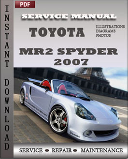 Toyota MR2 Spyder 2007 manual
