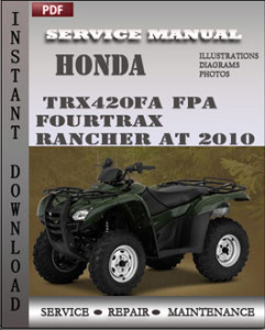 Honda TRX420FA FPA Fourtrax Rancher AT 2010 global