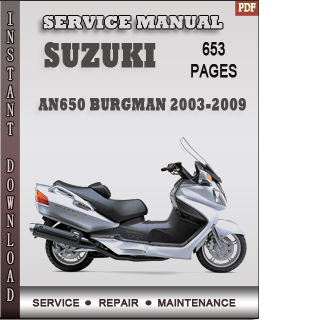 Suzuki AN650 Burgman 2003-2009 Service Manual